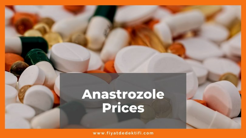 Anastrozole Prices 2021, Anastrozole 1mg Cost and Generic Prices, what is anastrozole and what is it used for