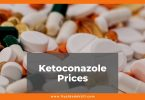 Ketoconazole Prices 2021, Ketoconazole Shampoo 15g-30g-60g Cost and Generic Prices, what is ketoconazole and what is it used for